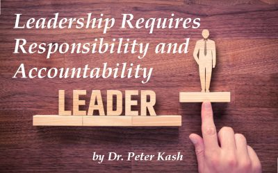 Leadership Requires Responsibility and Accountability